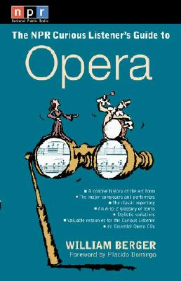 Image for The NPR Curious Listener's Guide to Opera