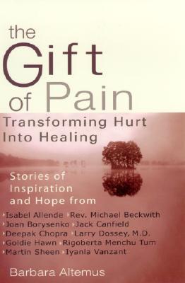 The Gift of Pain, Altemus, Barbara