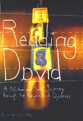 Image for Reading David: A Mother And Son's Journey Through The Labyrinth Of Dyslexia