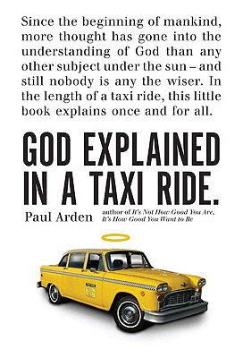 God Explained in a Taxi Ride., Arden, Paul