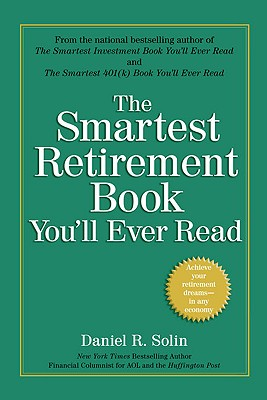 Image for Smartest Retirement Book You'll Ever Read