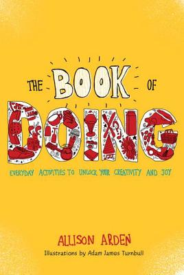 Image for The Book of Doing: : Everyday Activities to Unlock