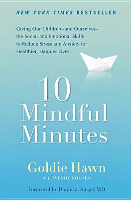 10 Mindful Minutes, Goldie Hawn