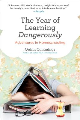 Image for The Year of Learning Dangerously: Adventures in Homeschooling