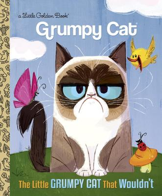 Image for The Little Grumpy Cat that Wouldn't (Grumpy Cat) (Little Golden Book)