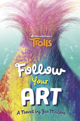 Image for Follow Your Art (DreamWorks Trolls) (A Stepping Stone Book(TM))