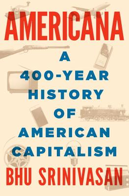 Image for Americana: A 400 Year History of American Capitalism