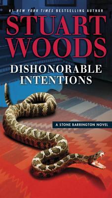 Dishonorable Intentions (A Stone Barrington Novel), Stuart Woods