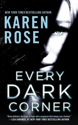 Every Dark Corner (The Cincinnati Series), Karen Rose
