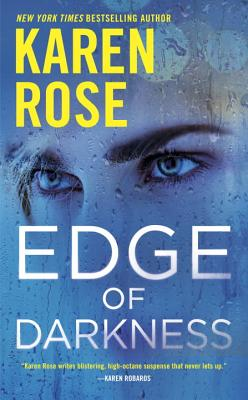 Edge of Darkness (The Cincinnati Series), Karen Rose