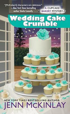 Image for Wedding Cake Crumble (Cupcake Bakery Mystery)