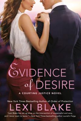 Image for Evidence of Desire (A Courting Justice Novel)