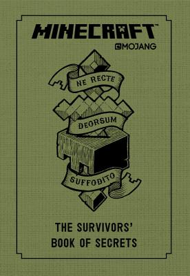 Image for Minecraft: The Survivors' Book of Secrets: An Official Mojang Book