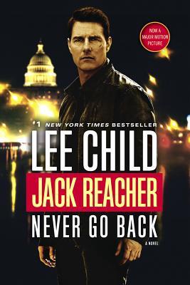 Image for Jack Reacher: Never Go Back (Movie Tie-in Edition): A Jack Reacher Novel