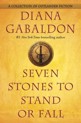 Image for Seven Stones to Stand or Fall: A Collection of Outlander Fiction