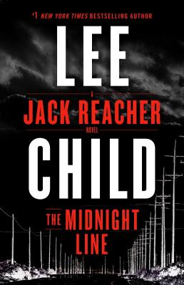 The Midnight Line: A Jack Reacher Novel, Lee Child