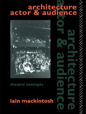 Image for Architecture, Actor and Audience (Theatre Concepts)