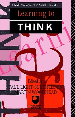 Learning to Think (Child Development in Social Context)