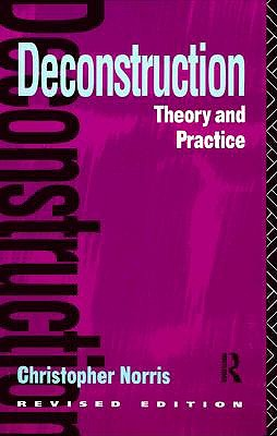 Image for Deconstruction: Theory and Practice (New Accents Series)