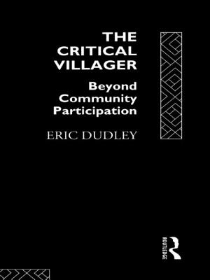 Image for Critical Villager: Beyond Community Participation, The