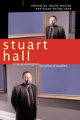 Image for Stuart Hall: Critical Dialogues in Cultural Studies (Comedia)