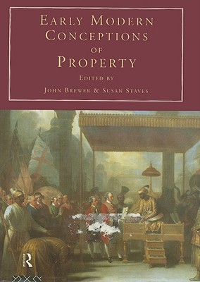 Early Modern Conceptions of Property Consumption and Culture in 17th and 18th Centuries No 2