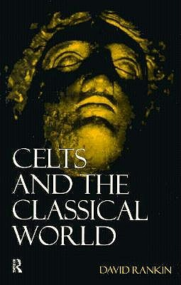 Image for Celts and the Classical World