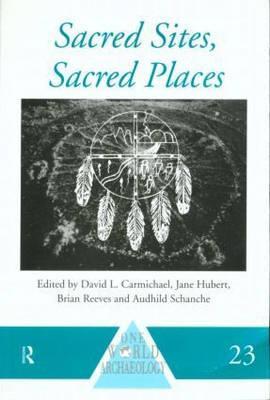 Image for Sacred Sites, Sacred Places (One World Archaeology)