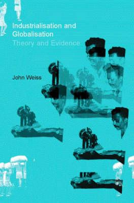 Image for Industrialization and Globalization: Theory and Evidence from Developing Countries