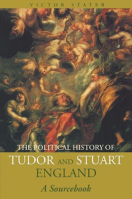 Image for A Political History of Tudor and Stuart England: A Sourcebook