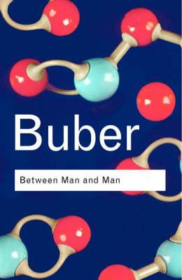 Image for Between Man and Man (Routledge Classics)