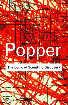 The Logic of Scientific Discovery (Routledge Classics), Popper, Karl