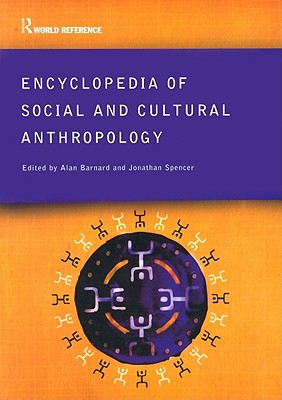 Image for Encyclopedia of Social and Cultural Anthropology (Routledge World Reference)