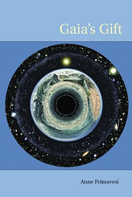 Gaia's Gift: Earth, Ourselves and God after Copernicus, Primavesi, Anne