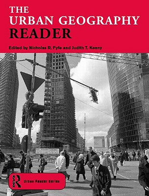 Image for The Urban Geography Reader (Routledge Urban Reader Series)