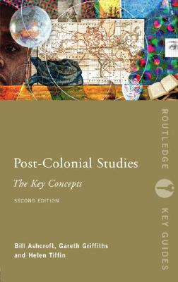 Image for Post-Colonial Studies: The Key Concepts (Routledge Key Guides)