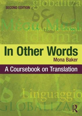 Image for In Other Words: A Coursebook on Translation