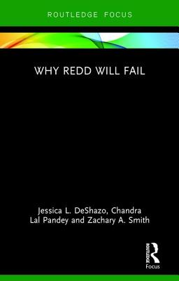 Image for Why REDD will Fail (Routledge Studies in Environmental Policy)