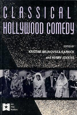 Image for Classical Hollywood Comedy (AFI Film Readers)