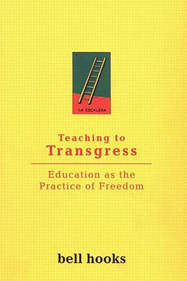 Image for Teaching to Transgress: Education as the Practice of Freedom (Harvest in Translation)