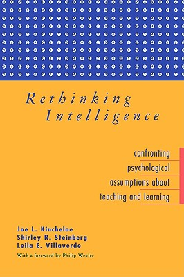Image for Rethinking Intelligence: Confronting Psychological Assumptions About Teaching and Learning