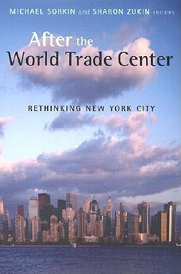 Image for After the World Trade Center: Rethinking New York City (Cultural Spaces)