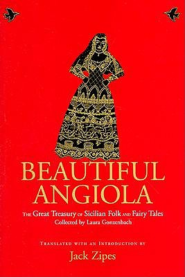 Image for Beautiful Angiola: The Lost Sicilian Folk and Fairy Tales of Laura Gonzenbach