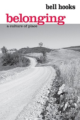 Image for Belonging: A Culture of Place