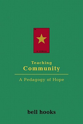 Image for Teaching Community: A Pedagogy of Hope