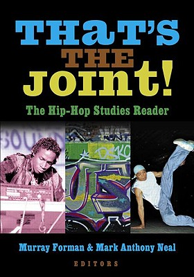 Image for That's the Joint!: The Hip-Hop Studies Reader