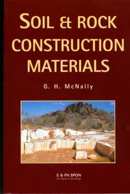 Soil and Rock Construction Materials, McNally, Greg