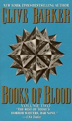 Books of Blood Volume 2, Barker, Clive