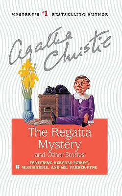 The Regatta Mystery and Other Stories, Christie, Agatha
