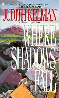 Where Shadows Fall, Kelman, Judith